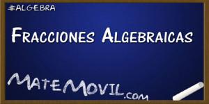 fracciones-Algebraicas-Ejercicios-Resueltos